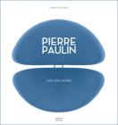 Pierre Paulin: Life and Work Cover Image