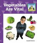 Vegetables Are Vital (Sandcastle: What Should I Eat?) Cover Image