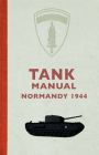 Tank Manual: Normandy 1944 Cover Image