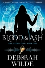 Blood & Ash: A Snarky Urban Fantasy Detective Series Cover Image
