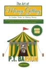 The Art of Money Getting: Or Golden Rules for Making Money (Great Classics #84) Cover Image