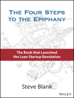 The Four Steps to the Epiphany: Successful Strategies for Products That Win Cover Image