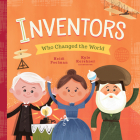 Inventors Who Changed the World (Little Heroes #2) Cover Image