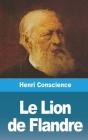 Le Lion de Flandre Cover Image