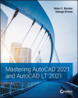 Mastering AutoCAD 2021 and AutoCAD LT 2021 Cover Image
