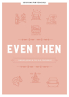 Even Then - Teen Girls' Devotional Cover Image
