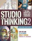 Studio Thinking 2: The Real Benefits of Visual Arts Education Cover Image