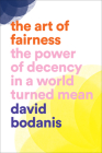 The Art of Fairness: The Power of Decency in a World Turned Mean Cover Image