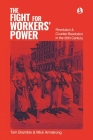 The fight for workers' power: Revolution and counter-revolution in the 20th century Cover Image