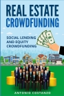 Real Estate Crowdfunding: Social Lending and Equity Crowdfunding Cover Image
