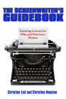 The Screenwriter's Guidebook: Inspiring Lessons in Film and Television Writing Cover Image
