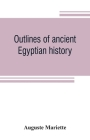 Outlines of ancient Egyptian history Cover Image