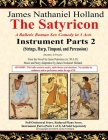 The Satyricon: A Balletic Roman Sex Comedy in 3 Acts Instrument Parts 2 (Strings, Harp, Timpani, and Percussion) Cover Image