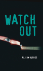 Watch Out (Orca Soundings) Cover Image