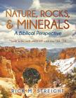 Nature, Rocks, and Minerals: A Biblical Perspective Cover Image