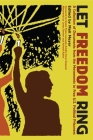 Let Freedom Ring: A Collection of Documents from the Movements to Free U.S. Political Prisoners (PM Press) Cover Image