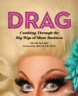 Drag: Combing Through the Big Wigs of Show Business Cover Image