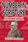 Number in Scripture: Its Supernatural Design and Spiritual Significance Cover Image