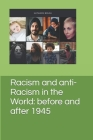 Racism and anti-Racism in the World: before and after 1945 Cover Image
