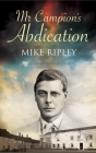Mr. Campion's Abdication Cover Image