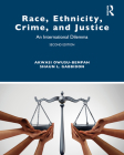 Race, Ethnicity, Crime, and Justice: An International Dilemma (Criminology and Justice Studies) Cover Image