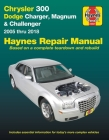 Chrysler 300 (05-18), Dodge Charger (06-18), Magnum (05-08) & Challenger (08-18) Haynes Repair Manual: (Does not include information specific to diesel engine, all-wheel drive or Hellcat/Demon models) (Haynes Automotive) Cover Image
