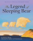 The Legend of Sleeping Bear (Legend (Sleeping Bear)) Cover Image