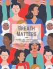 Breath Matters: WATER LIFE Coloring Book for Adults, Large 8.5x11, Brain Experiences Relief, Lower Stress Level, Negative Thoughts Exp Cover Image