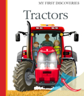 Tractors (My First Discoveries) Cover Image