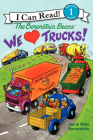 The Berenstain Bears: We Love Trucks! (I Can Read Level 1) Cover Image