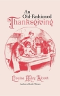 Old-Fashioned Thanksgiving Cover Image