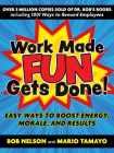 Work Made Fun Gets Done!: Easy Ways to Boost Energy, Morale, and Results Cover Image