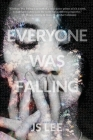Everyone Was Falling Cover Image