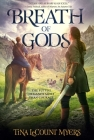 Breath of Gods: The Legacy of the Heavens, Book Three Cover Image