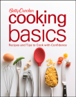 Betty Crocker Cooking Basics: Recipes and Tips toCook with Confidence Cover Image