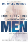Understanding the Purpose and Power of Men: God's Design for Male Identity (Enlarged, Expanded) Cover Image