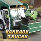 Garbage Trucks (Wild about Wheels) Cover Image