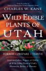 Wild Edible Plants of Utah Cover Image