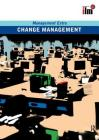 Change Management Revised Edition: Revised Edition (Management Extra) Cover Image