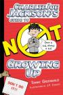 Charlie Joe Jackson's Guide to Not Growing Up (Charlie Joe Jackson Series #6) Cover Image