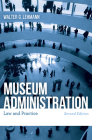 Museum Administration: Law and Practice Cover Image