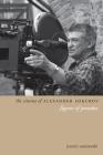 The Cinema of Alexander Sokurov: Figures of Paradox (Directors' Cuts) Cover Image
