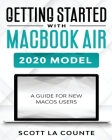 Getting Started With MacBook Air (2020 Model): A Guide For New MacOS Users Cover Image