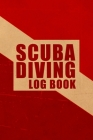 Scuba Diving Log Book: 119 Dive log sheets to track your dives easily - Scuba Diving Notebook Journal Cover Image