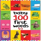 Baby 100 First Words V.1: Flash Cards in Kindle Edition, Baby First 100 Word Under 6, Baby Word Flash Cards, Baby First Words Flash Cards Cover Image