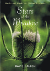 Stars of the Meadow: Medicinal Herbs as Flower Essences Cover Image