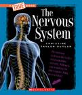 The Nervous System (A True Book: Health and the Human Body) Cover Image