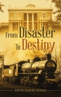 From Disaster to Destiny Cover Image