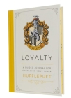 Harry Potter: Loyalty: A Guided Journal for Embracing Your Inner Hufflepuff Cover Image