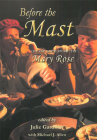 Before the Mast 2 Volume Set: Life and Death Aboard the Mary Rose (Archaeology of the Mary Rose #4) Cover Image